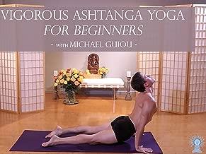 Vigorous Ashtanga Yoga with Michael Guiou