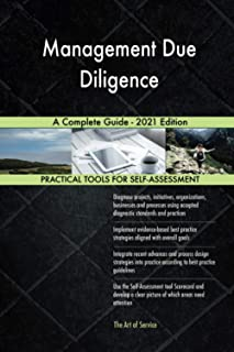 Management Due Diligence A Complete Guide - 2021 Edition