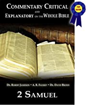 Commentary Critical and Explanatory - Book of 2nd Samuel (Annotated) (Commentary Critical and Explanatory on the Whole Bible 10)