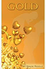 """""""GOLD"""" Kindle Edition"""