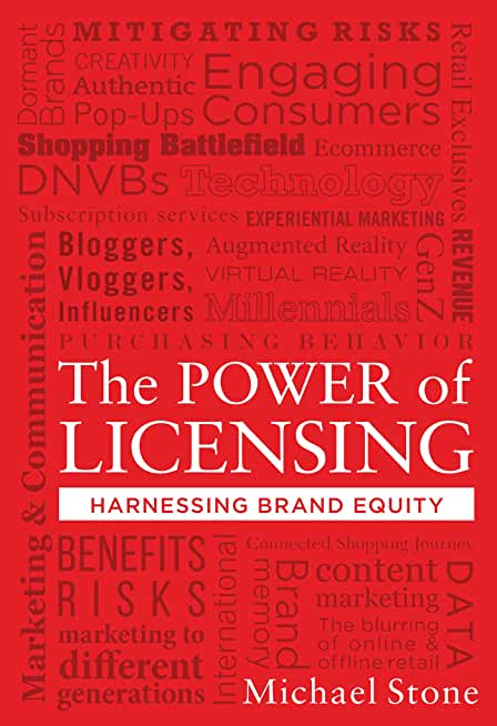 The Power of Licensing: Harnessing Brand Equity (English Edition)