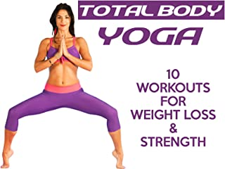 Total Body Yoga For Weight Loss & Strength With Sanela Osmanovic