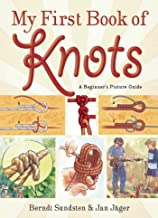 My First Book of Knots: A Beginner's Picture Guide (180 color illustrations)