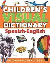 Children's Visual Dictionary: Spanish-English (Children's Visual Dictionaries)