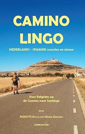 CAMINO LINGO NEDERLANDS: SPAANS WOORDEN EN ZINNEN