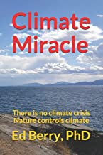 Climate Miracle: There is no climate crisis Nature controls climate: 1