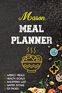 Mason Meal Planner: 52 Weeks Meal Planner Organiser| Track And Plan Your Meals| Weekly meal prep cookbooks with shopping l...