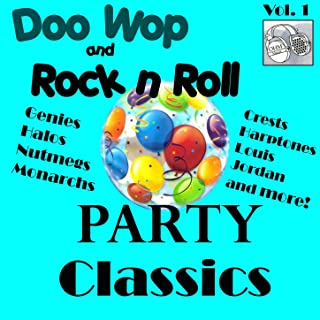 Doo Wop and Rock n Roll Party Classics