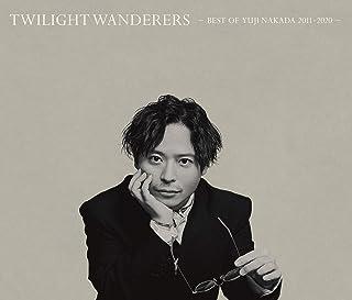 [Album] 中田裕二 (Yuji Nakada) – TWILIGHT WANDERERS BEST OF YUJI NAKADA -2011-2020- [MP3 320 / WEB]