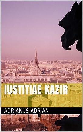IUSTITIAE KAZIR