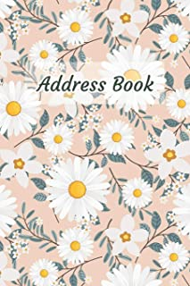 Address Book: White Flower Design - Keep Your Important Contacts in The One Organizer Name, Addresses, Email, Phone Number...