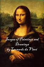 Images of Paintings and Drawings by Leonardo da Vinci
