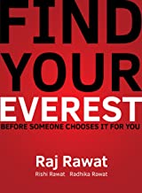 Find Your Everest: Before Someone Chooses It For You (Reverse The Chase: Let Opportunity Chase You Book 1)