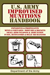 U.S. Army Improvised Munitions Handbook (US Army Survival) Kindle Edition
