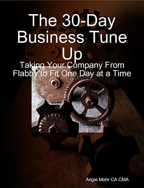 The 30-Day Business Tune Up (English Edition)