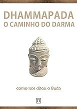 Dhammapada: O Caminho do Darma