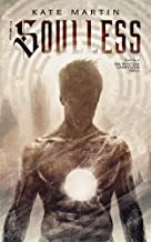 The Soulless (1) (The Myst and Labrynths Saga)