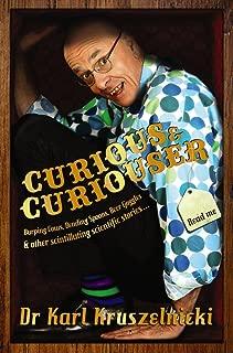 Curious and Curiouser