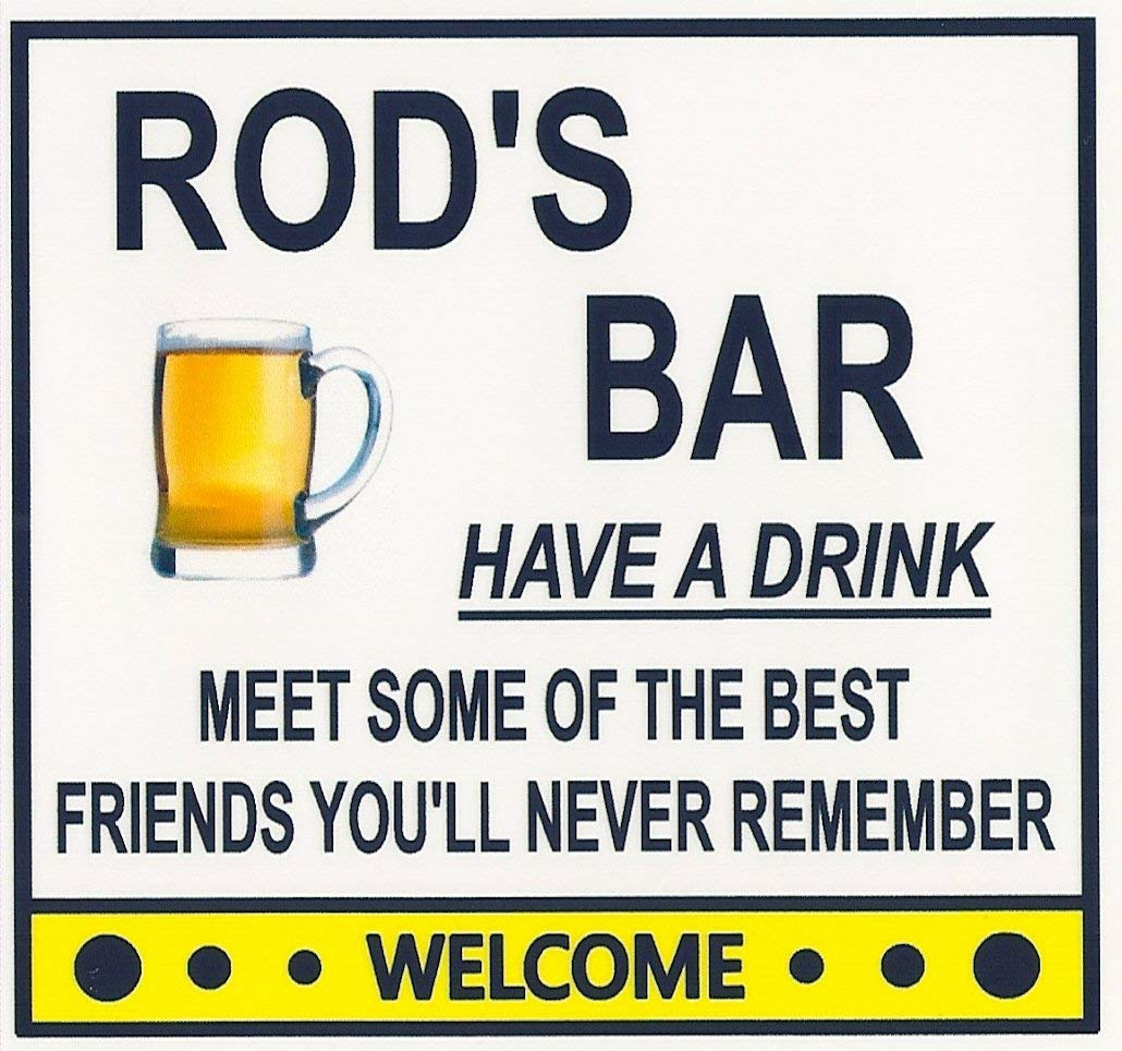 Funny Refrigerator Limited price Magnet. Rod's Bar Mail order cheap fo a Drink. Customize Have