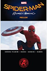 Spider-Man: Homecoming Prelude (Spider-Man: Homecoming Prelude (2017)) Kindle Edition