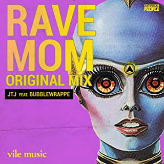 Rave Mom
