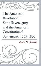 Best sovereignty american revolution Reviews