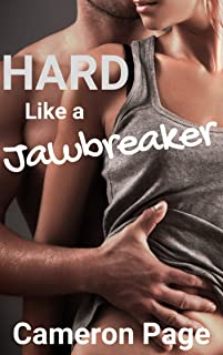 Hard Like a Jawbreaker: A Hot Taboo Sex Story with a Dangerous Ending (English Edition)
