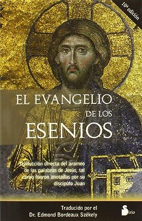El Evangelio De Los Esenios /the Golpel of the Asenios