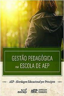 Gestão pedagógica na escola de AEP (Fundamentos) (Portuguese Edition)