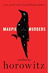 Magpie Murders: A Novel Kindle Edition