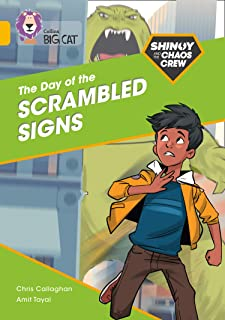 Shinoy and the Chaos Crew: The Day of the Scrambled Signs: Band 09/Gold