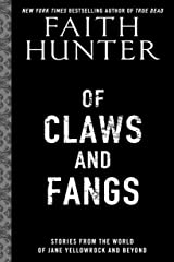 Of Claws and Fangs (Jane Yellowrock) Kindle Edition