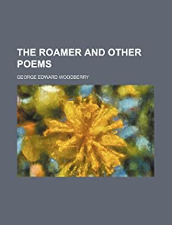 The Roamer and Other Poems