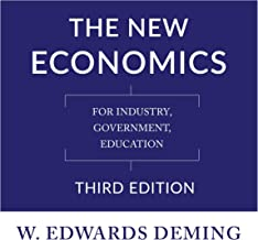 The New Economics, Third Edition: For Industry, Government, Education