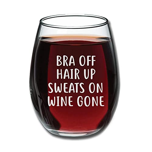 Bra Off Hair Up Sweats On Wine Gone Funny 15oz Glass