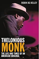Thelonious Monk: The Life and Times of an American Original Kindle Edition