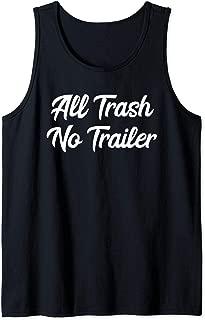 Funny Redneck All Trash No Trailer Tank Top