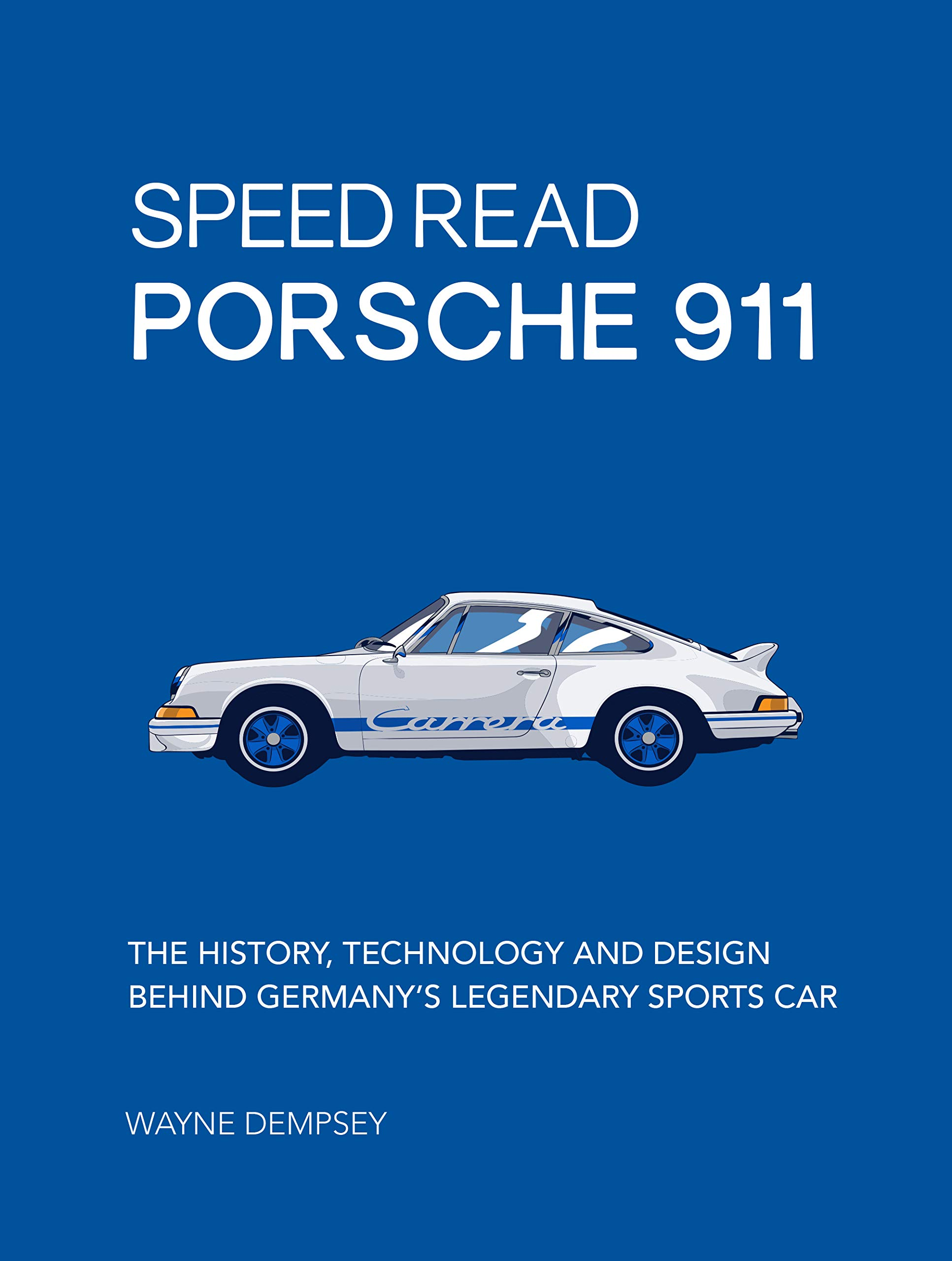 Speed Read Porsche 911: The History, Technology and Design Behind Germany's Legendary Sports Car: 5
