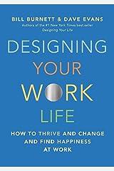 Designing Your Work Life Paperback