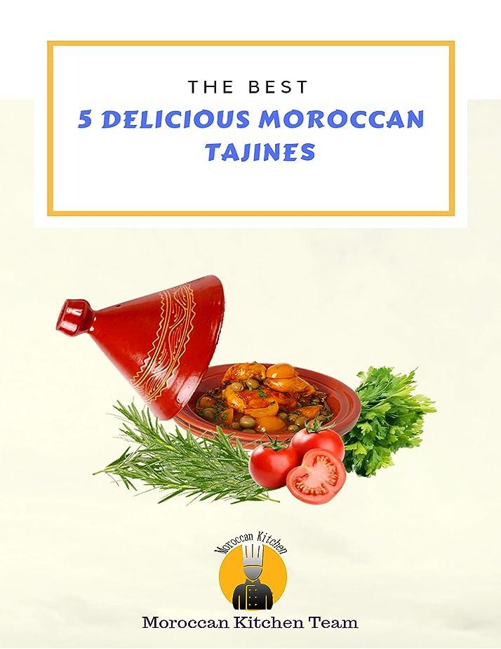 ショッキング奇跡的ななぜなら5 Best Delicious Moroccan Tajines : Easy Recipes To Make Tajines At Home . Step By Step. (Moroccan Kitchen Book 1) (English Edition)