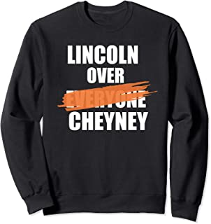 Lincoln Over Not Everyone but at least Cheyney HBCU Sweatshirt