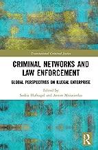 Criminal Networks and Law Enforcement: Global Perspectives On Illegal Enterprise (Transnational Criminal Justice) (English Edition)