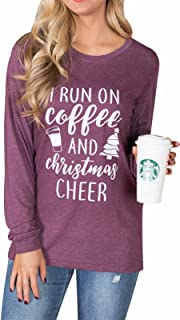 I Run On Coffee and Christmas Cheer Funny T-Shirt Women Long Sleeve Christmas Casual Tops Tee