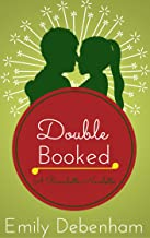 Double Booked (Ranchette Novelette Book 2)
