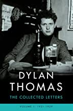 Dylan Thomas: The Collected Letters Volume 1: 1931-1939
