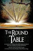 The Round Table: A Christian's Conversation With Marginal Beliefs Affecting The Black Church Experience