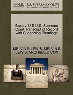 Baxa v. U S U.S. Supreme Court Transcript of Record with Supporting Pleadings
