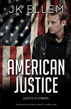 American Justice: A roller coaster road trip adult thriller: Volume 3