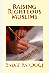 Raising Righteous Muslims Kindle Edition