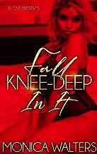Fall Knee-Deep In It